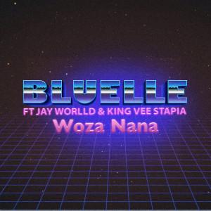 Album Woza Nana Single from Bluelle