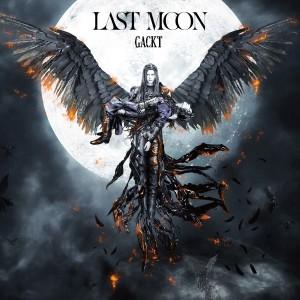 GACKT的專輯Last Moon