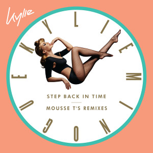 Kylie Minogue的專輯Step Back in Time (Mousse T's Remixes)