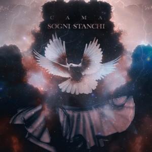 Album Sogni stanchi from CAMA