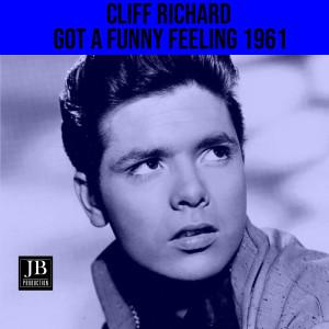 Cliff Richard的專輯Got A Funny Feeling