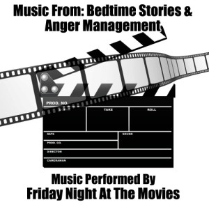 Friday Night At The Movies的專輯Music From: Bedtime Stories & Anger Management