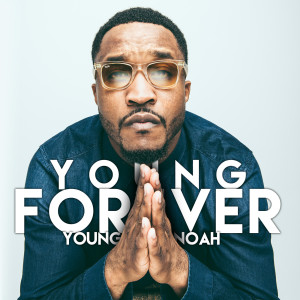 Album Young Forever from Young Noah