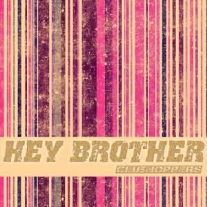 Album Hey Brother from Clubhoppers
