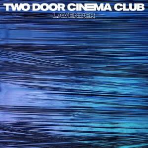 Album Lavender from Two Door Cinema Club