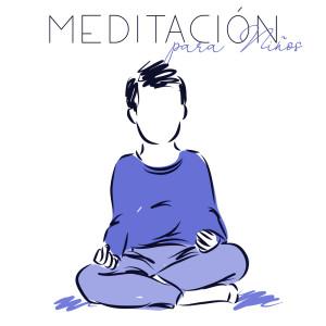 Album Meditación para Niños (Canciones Relejantes, Sonidos Curativos, Buen Sueño, Asmr para Dormir) from Relajación Meditar Academie