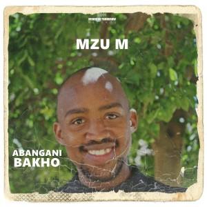 Album Abangani Bakho from Mzu M