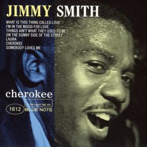 Jimmy Smith的專輯Cherokee