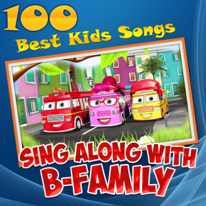 Muffin Songs的專輯100 Best Kids Songs: Sing Along with B-Family