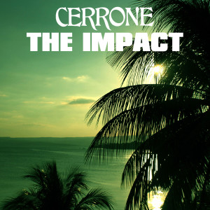 Album The Impact (Lindstrøm & Prins Thomas Remix) from Cerrone