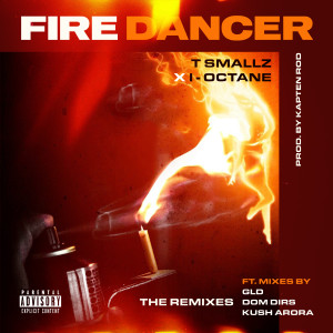 Album Fire Dancer (Remix) (Explicit) from I-Octane