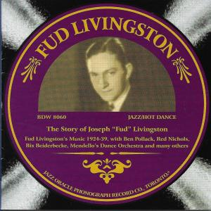 Album They Story of Joseph 'Fud' Livingston from Fud Livingston