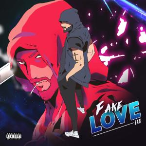 Album Fake Love (Explicit) from ZAR