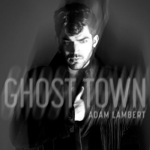 Adam Lambert的專輯Ghost Town