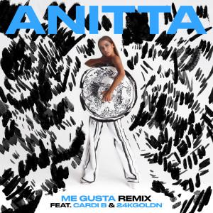 Album Me Gusta (Remix) [feat. Cardi B & 24kGoldn] from Anitta