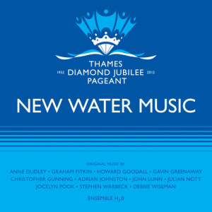 Album New Water Music for the Diamond Jubilee from Ensemble H20