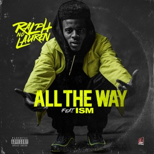 Album All the Way (Explicit) from ism