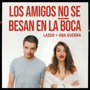 Album Los Amigos no se Besan en la Boca from Ana Guerra