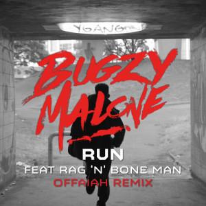 Bugzy Malone的專輯Run (feat. Rag'n'Bone Man) [Offaiah Remix]