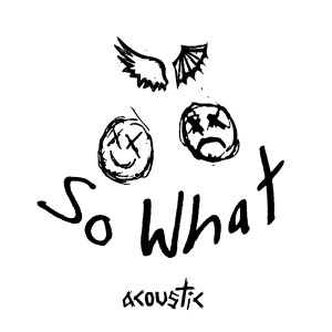 Album So What! (Acoustic) from jxdn
