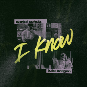 Listen to I Know song with lyrics from Daniel Schulz
