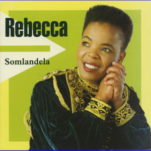 Album Somlandela from Rebecca Malope