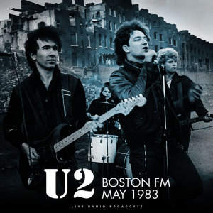 U2的專輯Boston FM 1983