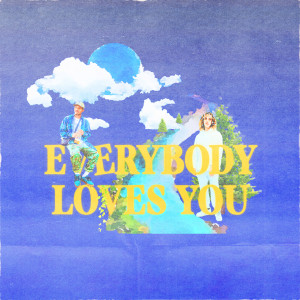 Album Everybody Loves You(Explicit) from KOTA The Friend