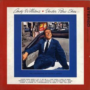 收聽Andy Williams的Mademoiselle De Paris歌詞歌曲