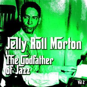 The Godfather of Jazz, Vol. 2