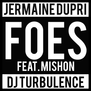 Album Foes (feat. Mishon) - Single from Jermaine Dupri
