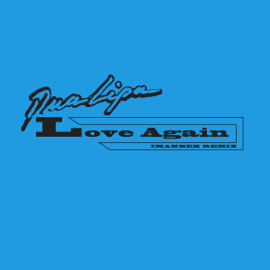 Album Love Again (Imanbek Remix) from Dua Lipa