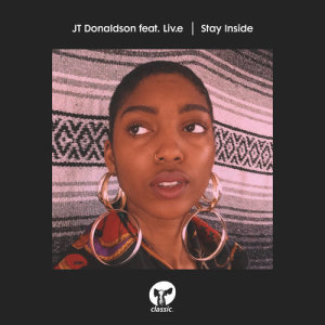 Album Stay Inside (feat. Liv.e) from JT Donaldson