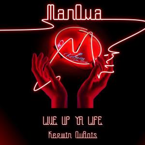 Album Live up Ya Life from Kerwin Du Bois