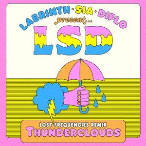 Thunderclouds (Lost Frequencies Remix) dari LSD