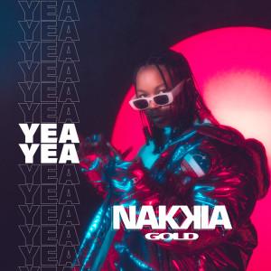 Nakkia Gold的專輯Yea Yea