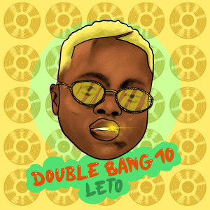 Album Double Bang 10 (Explicit) from Leto