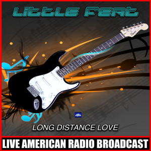 Album Long Distance Love (Live) from Little Feat