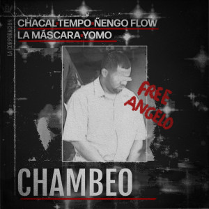 Chacal的專輯Chambeo (Explicit)