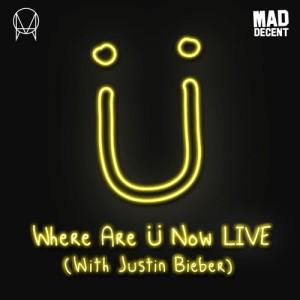 收聽Skrillex的Where Are Ü Now LIVE (with Justin Bieber)歌詞歌曲