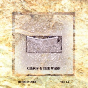Album Chaos & The Wasp from Mel