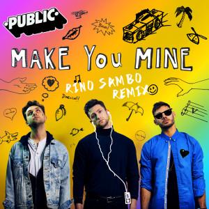 Public的專輯Make You Mine
