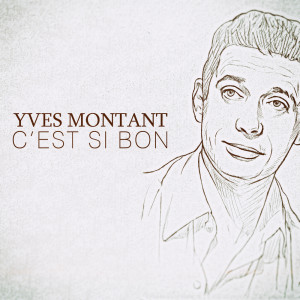 收聽Yves Montand & Friends的Le Musicien歌詞歌曲