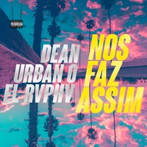 Album NOS FAZ ASSIM (Explicit) from 딘