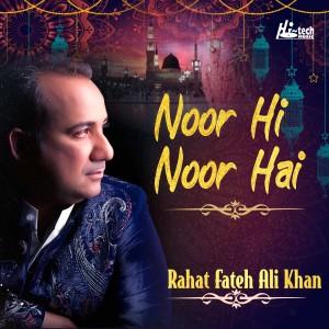 Album Noor Hi Noor Hai from Rahat Fateh Ali Khan