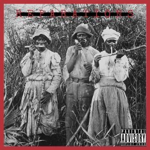 Album Reparations (Explicit) from Hot Dollar