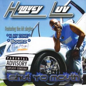 Album Shut Yo Mouth from Harvey Luv