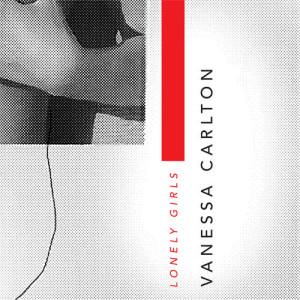 Vanessa Carlton的專輯Lonely Girls