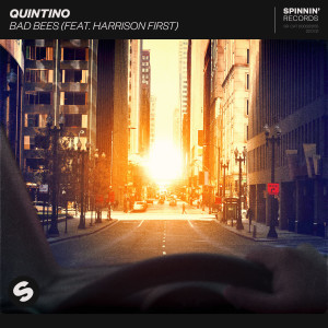 Quintino的專輯Bad Bees (feat. Harrison First) (Explicit)