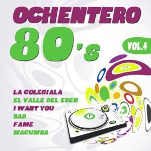 Album Ochentero 80's  Vol. 4 from The Eighties Band